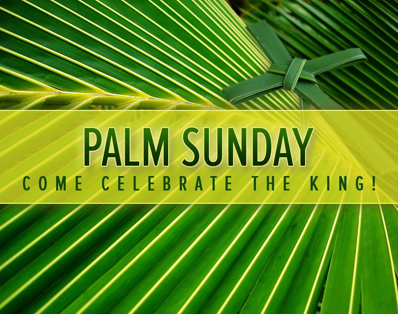 Palm Sunday Celebration March 25, 2018.